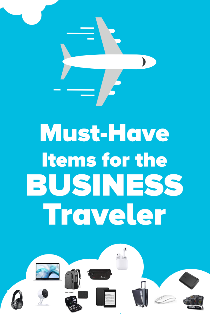 Must-Have Items for the Business Traveler
